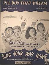"This sheet music from 1945, ""I'll Buy That Dream"" was originally featured in the musical production ""Sing Your Way Home"".  As a fan of mid-century musicals you will appreciate sheet.  Similarly, collectors of mid-century graphics will"