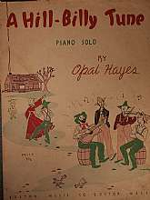 This 1943 piece of sheet music is definitely a rarity!  Here's your opportunity to a savor bit of the hill-billy lifestyle the next time you entertain your family or friends at the keyboard of your home piano.  Seriously, ...this is a vintage collectible.