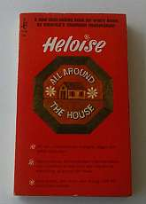 Heloise All Around The House By Heloise Illustrated 1968 Paperback Book, Condition: Good. A copy that has been read, but remains in clean condition. All pages are intact, and the cover is intact. The spine may show signs of wear.