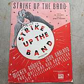 "Strike Up The Band Sheet Music 1940 Wall Art, Mickey Rooney Judy Garland.Lyric by Ira Gershwin, music by George GershwinThis piece of sheet music measures 9"" X 12""Will make Great Wall art, just add your favorite fra"