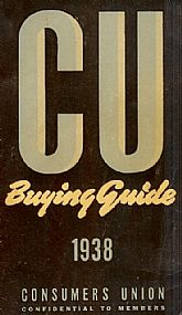 Consumers Union Buying Guide 1938; Includes 2000 Tested Products