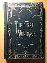 The First Mortgage, 1894. First edition