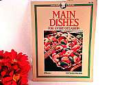 100 Tested Recipes from Creative Cuisine Cookbook Written by Rosemary Wadey