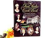 The First Ladies Cook Book vintage 1966 hardcover collectible historical cooking and entertaining guide.