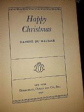Happy Christmas Daphne  Du Maurier 1940 First edition