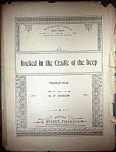 This piece of nautical-themed sheet music was published on 19 April 1899 by F. Trifet, Publisher.  It was arranged for the piano, and the lyrics written by G. P. Knight.  This music will be a great acquisition for anyone that enjoys playing, singing to, o