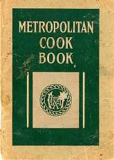 This 1922 cookbook was published by the Metropolitan Life Insurance Company as a giveaway for their Industrial Policy-holders.  I'm surprised that The Metropolitan Life Insurance Company is still in business today, a quick glance at some of the various re