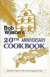 "Wow!  A combined cookbook and ""Who's Who"" of San Diego politics, and politics in general from the 1970s.  Bob Wilson was a Congressman (R) from San Diego for thirty-one, and was pretty much revered here (I've been a long-time resident of the San"