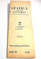 "SPADEA Designer Patterns BookBy World Famous Designers5 1/4"" x 13 3/4""    112 PagesThis wonderful vintage booklet is filled with fashion ideas of the 60's.  A center section has designs by the Duchess of Windsor who was quite famous at the"