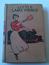 A Little Lame Prince By Miss Mulock M. A. Donohue & Company, Chicago, circa 1920. Hardcover. Condition: Good. Acceptable copy, hinges broken but holding together, age discoloration to pages, covers soiled; Miss Mulock's tale of the most beautiful Pri