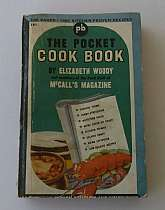 The Pocket Cook Book By Elizabeth Woody And Members Of The Food Staff Of McCall's Magazine 1944Pocket Books. USA, 1943. Soft Cover. Condition: Good. Front Cover (illustrator). 7th Edition By Publisher. 492 pages; Elizabeth Woody, Consulting Food editor f