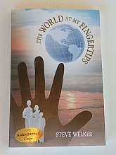 The World At My Fingertips By Steve Welker Autographed CopyCreatespace Independent Publishing Platform, United States. Paperback. Steve Welker hasn't always been blind. And most people have never been blind. So most people can't fully understand Steve-