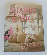 Shabby Chic by Rachela Ashwell With Glynis Costin. Photography By Art Streiber 1996. Hard cover book with dust jacket. Good condition with very slight edge wear to dust jacket.Rachel Ashwell's bestselling guide to home furnishings, f