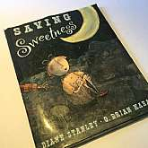 Saving Sweetness by Diane Stanley G Brian Karas Childrens BookG. P. Putnam's, New York, 1996. Brian Karas, illustrator. (illustrator). CONDITION: Very good in very good jacket; no names or other flaws; unclipped 15.95. New York: G. P. Putnam's, 1996, sh