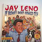 Jay Leno: If Roast Beef Could Fly, Leno, Jay. Published by Simon & Schuster Children's PublishingHardcover. Condition: Used Very Good: Minor shelf wear. No dust cover. CD not included. Oversized.